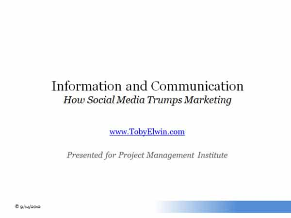 social media, trumps, marketing, presentation, Project Management Institute, Toby Elwin, blog
