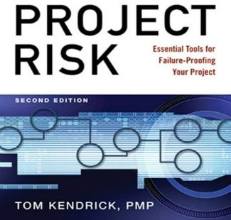identify, managing, project risk, Toby Elwin, blog, Tom Kendrick