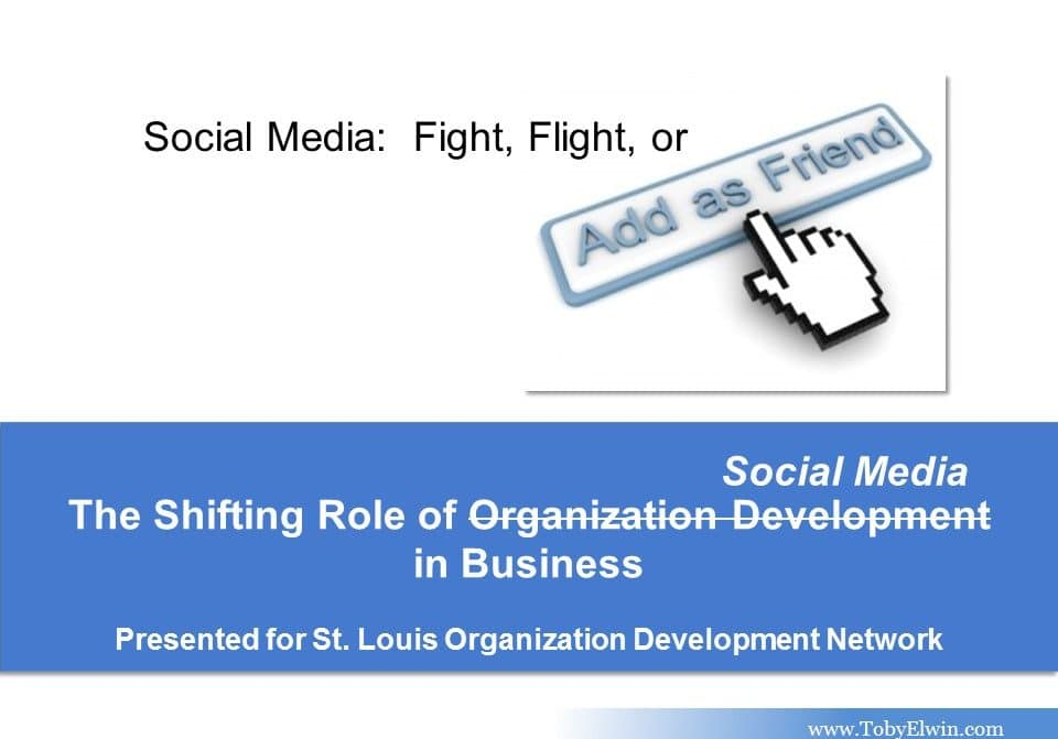 social media, presentation, fight, flight, organization development